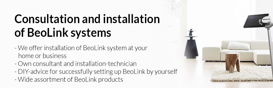 Consultation and installation of BeoLink systems